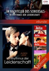 Cover Im Nachtclub des Schicksals - im Rhythmus der Leidenschaft
