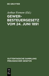 Cover Gewerbesteuergesetz vom 24. Juni 1891