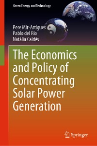 Cover The Economics and Policy of Concentrating Solar Power Generation