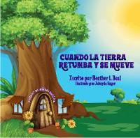 Cover Cuando La Tierra Retumba y Se Mueve (Spanish Edition)