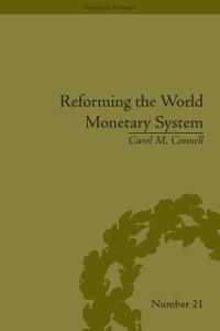 Cover Reforming the World Monetary System