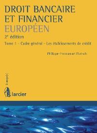 Cover Droit bancaire et financier européen