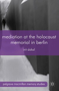 Cover Mediation at the Holocaust Memorial in Berlin