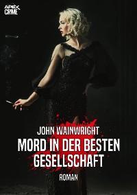 Cover MORD IN DER BESTEN GESELLSCHAFT
