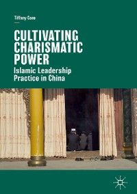 Cover Cultivating Charismatic Power
