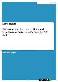 Cover Discussion and Contrast of High- and Low-Context Cultures as Defined by E.T. Hall