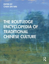 Cover Routledge Encyclopedia of Traditional Chinese Culture