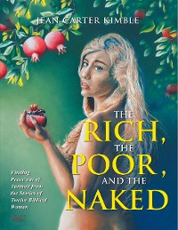 Cover The Rich, the Poor, and the Naked