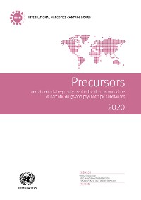 Cover Precursors and Chemicals Frequently Used in the Illicit Manufacture of Narcotic Drugs and Psychotropic Substances 2020
