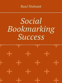 Cover Social Bookmarking Success