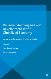 Cover Dynamic Shipping and Port Development in the Globalized Economy