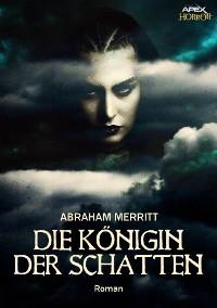 Cover DIE KÖNIGIN DER SCHATTEN