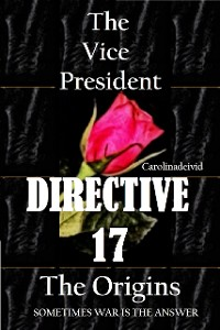 Cover The Vice President Directive 17