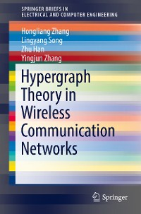 Cover Hypergraph Theory in Wireless Communication Networks