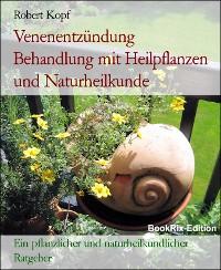 Cover Venenentzündung  Behandlung mit Heilpflanzen und Naturheilkunde