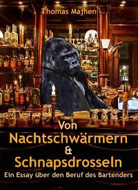 Cover Von Nachtschwärmern & Schnapsdrosseln