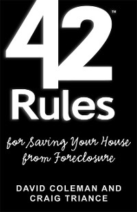 Cover 42 Rules™ for Saving Your House From Foreclosure