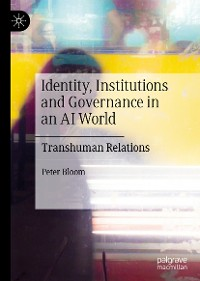 Cover Identity, Institutions and Governance in an AI World
