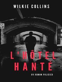 Cover L'Hôtel hanté