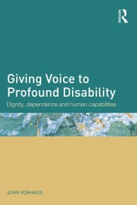 Cover Giving Voice to Profound Disability