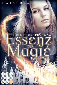 Cover Essenz der Magie 2: Die Feuerprüfung