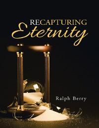 Cover Recapturing Eternity