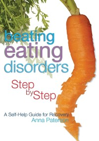 Cover Beating Eating Disorders Step by Step