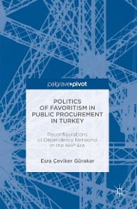 Cover Politics of Favoritism in Public Procurement in Turkey