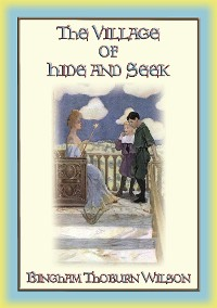 Cover THE VILLAGE of Hide and SEEK - a Magical Tale of Adventure for Children