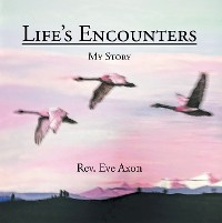 Cover Life's Encounters