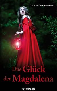 Cover Das Glück der Magdalena