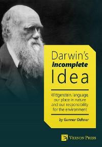 Cover Darwin's Incomplete Idea