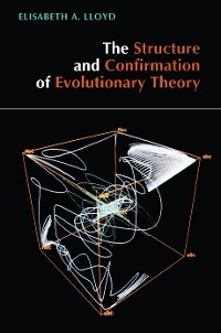 Cover The Structure and Confirmation of Evolutionary Theory