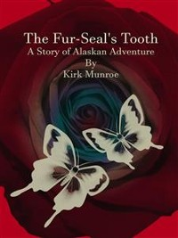 Cover The Fur-Seal's Tooth