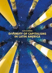 Cover Diversity of Capitalisms in Latin America