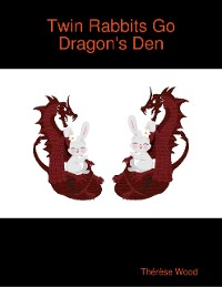 Cover Twin Rabbits Go Dragon's Den