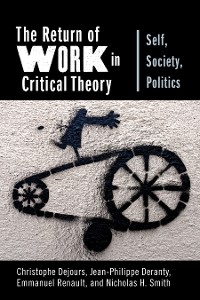 Cover The Return of Work in Critical Theory