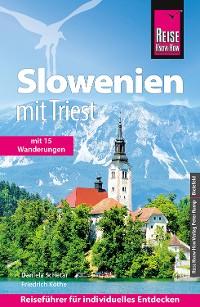 Cover Reise Know-How Reiseführer Slowenien mit Triest - mit 15 Wanderungen