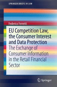 Cover EU Competition Law, the Consumer Interest and Data Protection