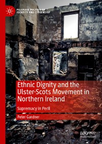 Cover Ethnic Dignity and the Ulster-Scots Movement in Northern Ireland