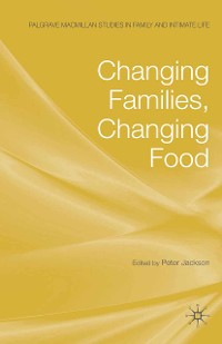 Cover Changing Families, Changing Food