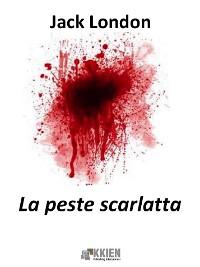 Cover La peste scarlatta