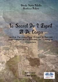 Cover Le Secret De L'Esprit Et Du Corps