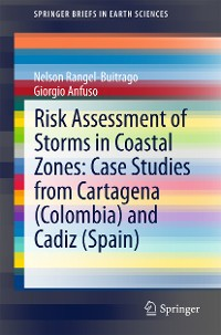 Cover Risk Assessment of Storms in Coastal Zones: Case Studies from Cartagena (Colombia) and Cadiz (Spain)