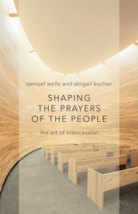 Cover Shaping the Prayers of the People