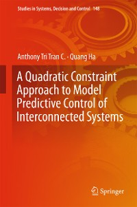 Cover A Quadratic Constraint Approach to Model Predictive Control of Interconnected Systems