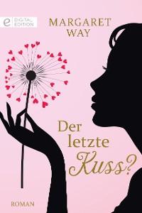 Cover Der letzte Kuss?
