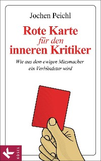 Cover Rote Karte für den inneren Kritiker