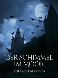 Cover Der Schimmel im Moor