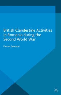 Cover British Clandestine Activities in Romania during the Second World War